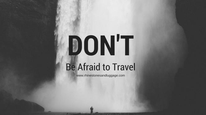 Dn't Be Afraid